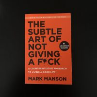 Smart Words – The subtle art of not giving a fuck